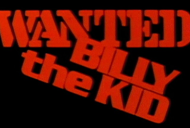 Wanted: Billy the Kid