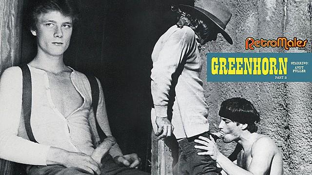 Greenhorn Part 2